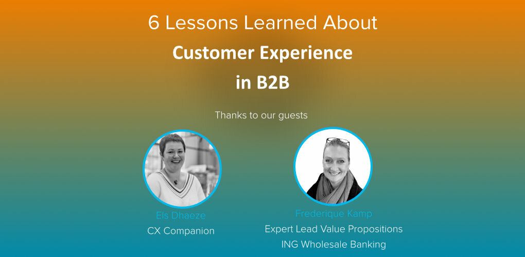 6 lessons learned about CX in B2 B