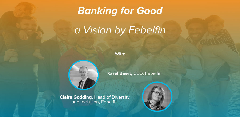 Banners4 News Opinions Banking for Good by Febelfin Karel Baert Claire Godding Featured
