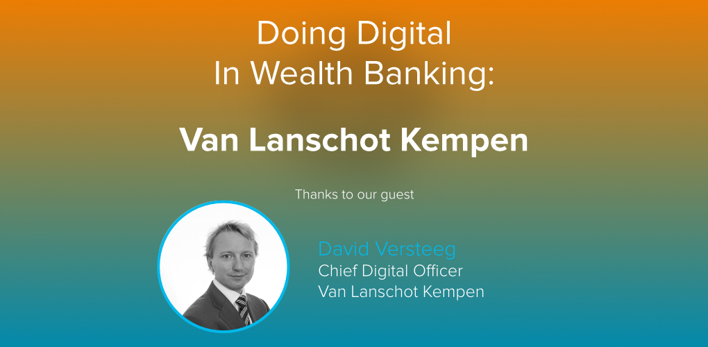 Doing digital in wealth banking overview