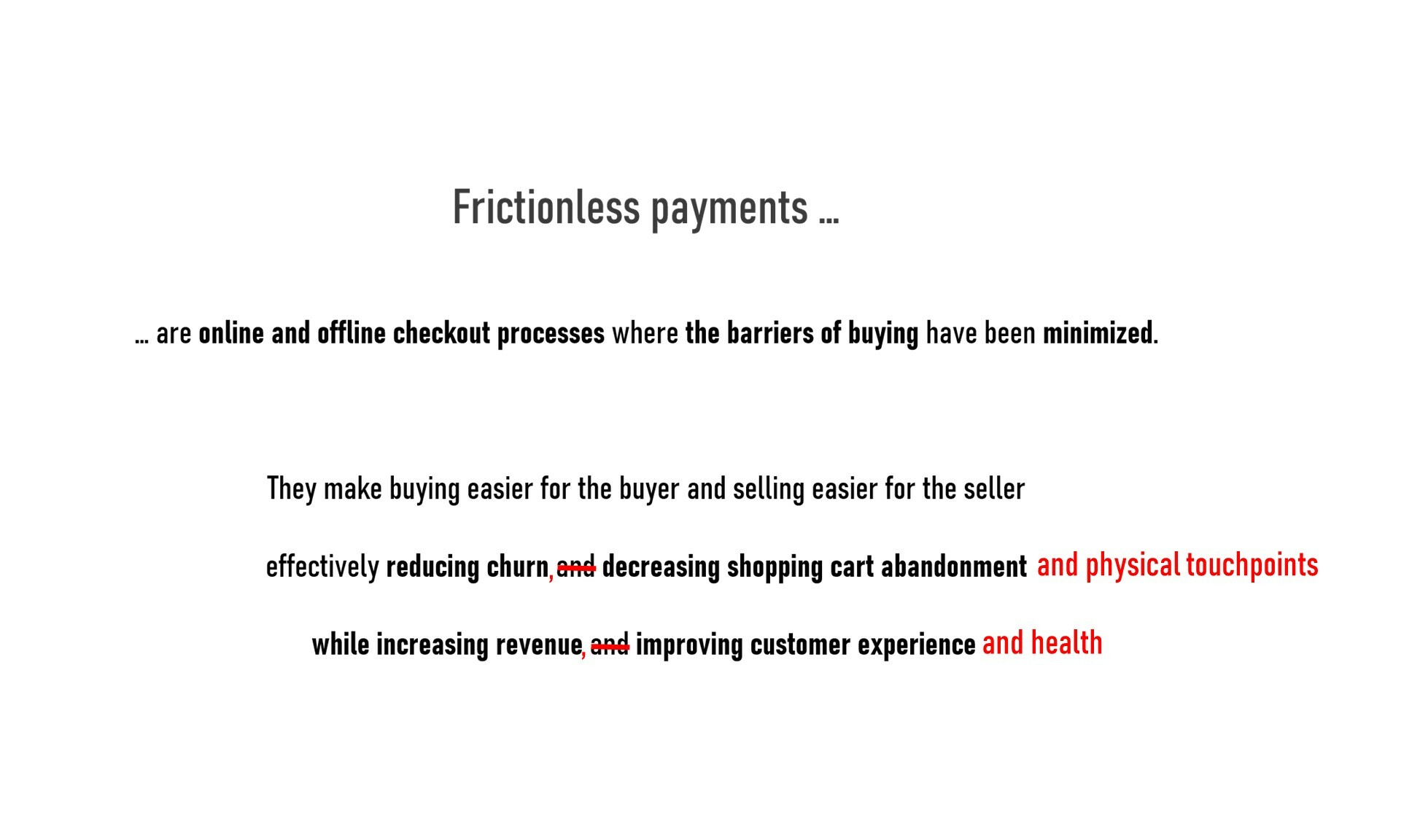 Featured definition frictionless
